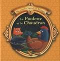 Christophe Boncens - La Poulette et le Chaudron.