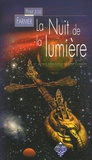Philip José Farmer - La nuit de la lumière - Et autre nouvelles aventures du père Carmody.