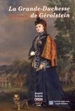 La grande duchesse de Gérolstein : opéra bouffe en 3 actes et 4 tableaux / musique de Jacques Offenbach   Offenbach, Jacques (1819-1880)