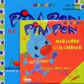 Alain Sirvent et Clotilde Bernos - Pimpon ne veut pas grandir. - Avec CD.