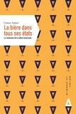 Guirec Aubert - La bière dans tous ses états - Le renouveau de la culture brassicole.
