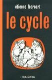 Etienne Lécroart - Le Cycle.