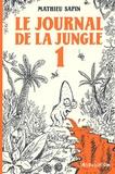 Mathieu Sapin - Le Journal de la jungle Tome 1 : .