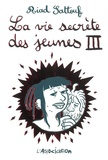 Riad Sattouf - La vie secrète des jeunes Tome 3 : .