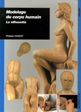 Philippe Chazot - Modelage du corps humain - La silhouette.