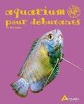 Bernd Degen - Aquarium pour débutants.