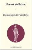 Honoré de Balzac - Physiologie de l'employé.