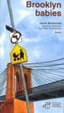 Brooklyn babies / Janet Mc Donald | McDonald, Janet (1953-2007). Auteur