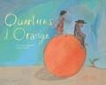 Quartiers d'orange / Françoise Legendre | Legendre, Françoise (1955-....)