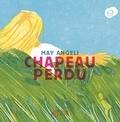 Chapeau perdu / May Angeli | Angeli, May (1937-....)