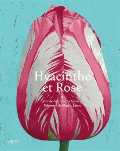 Hyacinthe et Rose / texte de François Morel  