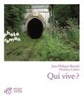 Qui vive ? / Jean-Philippe Blondel | Blondel, Jean-Philippe (1964-....)