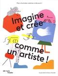Imagine et crée comme un artiste ! / Claudia Boldt, Eleanor Meredith  | Boldt, Claudia. Auteur