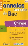 Sébastien Fraigne - Chimie série S - Annales corrigées du Bac.