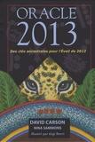 David Carson et Nina Sammons - Oracle 2013 - Des clés ancestrales pour l'Eveil de 2012.