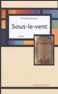 Christèle Dedebant - Sous-le-vent.