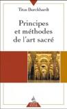 Titus Burckhardt - Principes et méthodes de l'art sacré.