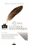 Institut maçonnique de France - Des plumes dans l'encrier maçonnique.