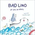 Bab Lino : ze suis un héros / Séverine Vidal, Estelle Billon-Spagnol | Vidal, Séverine (1969-....)