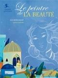 Alice Brière-Haquet et Judith Gueyfier - Le peintre de la beauté - Sandro Botticelli.