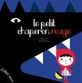 Le Petit Chaperon rouge / Cécile Alix, Anne Crahay   Alix, Cécile