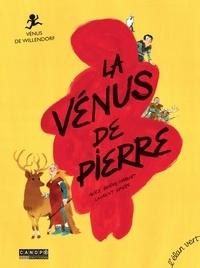 Alice Brière-Haquet et Laurent Simon - La Vénus de pierre - Vénus de Willendorf.