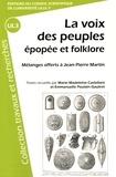 Marie-Madeleine Castellani et Emmanuelle Poulain-Gautret - La voix des peuples : épopée et folklore - Mélanges offerts à Jean-Pierre Martin.