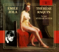 Emile Zola et Myriam Boyer - Thérèse Raquin. 2 CD audio