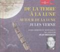 Jules Verne - De la Terre à la Lune ; Autour de la Lune. 3 CD audio