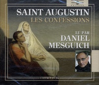 Saint Augustin - Les Confessions. 3 CD audio