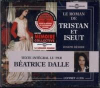 Joseph Bédier - Le roman de tristan et iseut. 4 CD audio