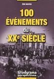 Eric Nguyen - 100 Evénements du XXe siècle.