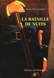 Alain Fauconnier - La Bataille de Nuits.