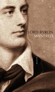 Lord Byron - Manfred.