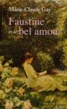 Faustine et le bel amour / Marie-Claude Gay | Gay, Marie-Claude