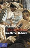 Jean-Michel Thibaux - Le rappel du tambour.