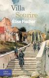 Elise Fischer - Villa Sourire.