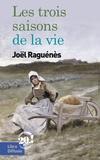 Joël Raguénès - Les trois saisons de la vie.