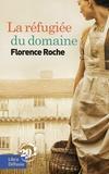 Florence Roche - La réfugiée du domaine.