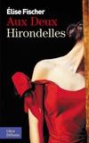 Elise Fischer - Aux Deux Hirondelles.