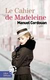 Manuel Cordouan - Le cahier de Madeleine.