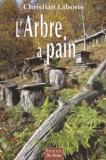 Christian Laborie - L'Arbre à pain.