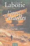 Christian Laborie - L'Appel des drailles.