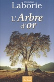 Christian Laborie - L'Arbre d'or.