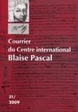 Dominique Descotes et Claude Merker - Courrier du Centre international Blaise Pascal N° 31, 2009 : .