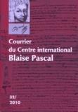 Dominique Descotes et Gilles Proust - Courrier du Centre international Blaise Pascal N° 32, 2010 : .
