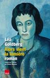 Lea Goldberg - Alors vient la lumière.