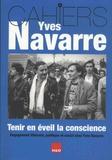 Karine Baudoin et Frédéric Canovas - Tenir en éveil la conscience - Engagement littéraire, politique et social chez Yves Navarre.