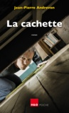 Jean-Pierre Andrevon - La cachette.