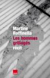 Martine Roffinella - Les hommes grillagés.